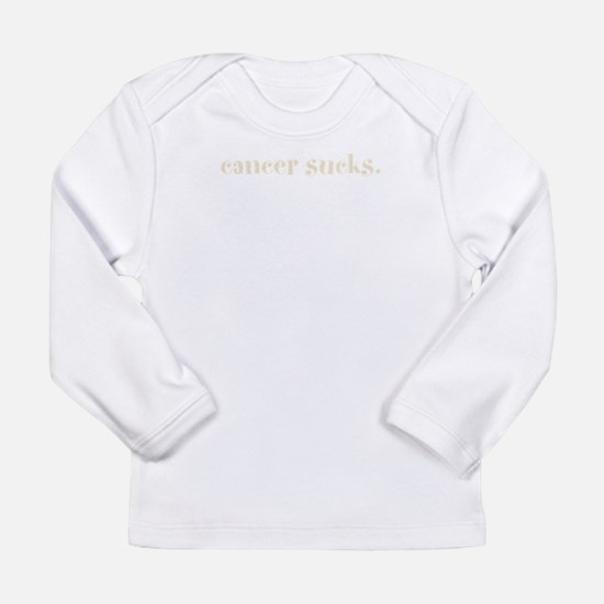 cancer sucks. (words to live Long Sleeve Infant T-