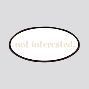 not interested. (Words To Liv Patches