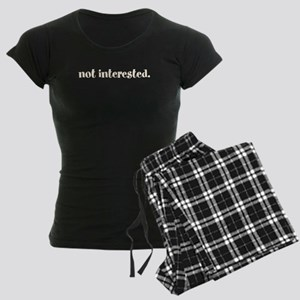 not interested. (Words To Liv Women's Dark Pajamas