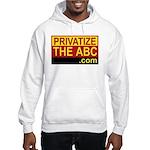 Privatize The ABC Hooded Sweatshirt