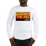 Privatize The ABC Long Sleeve T-Shirt