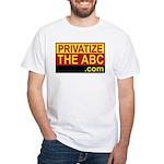 Privatize The ABC White T-Shirt