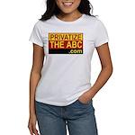 Privatize The ABC Women's T-Shirt