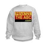 Privatize The ABC Kids Sweatshirt