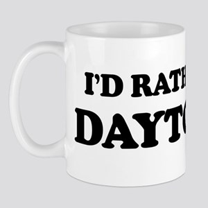 Rather be in Dayton Mug