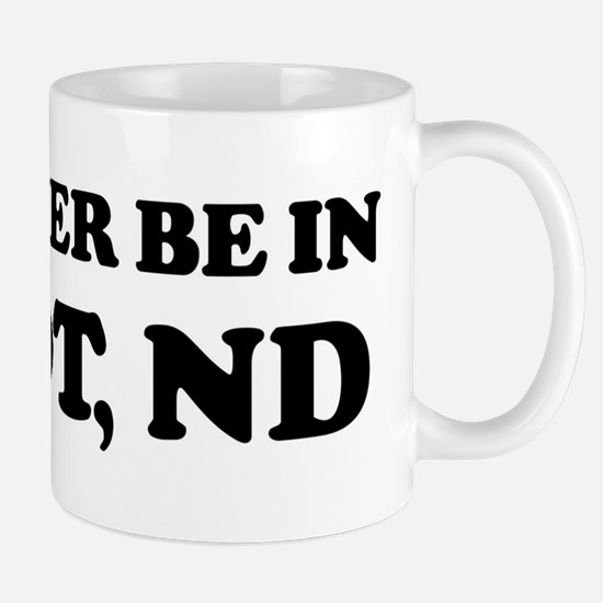 Rather be in Minot Mug