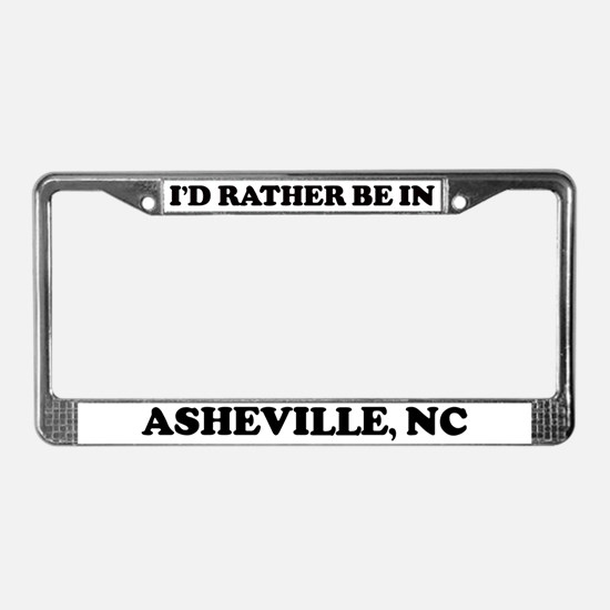 Rather be in Asheville License Plate Frame