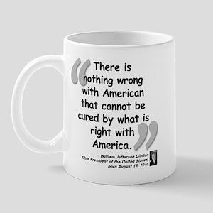 Clinton America Quote Mug