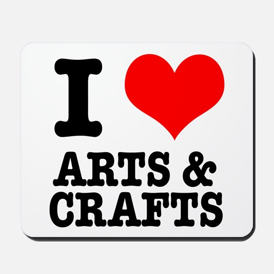 I Heart (Love) Arts & Crafts Mousepad