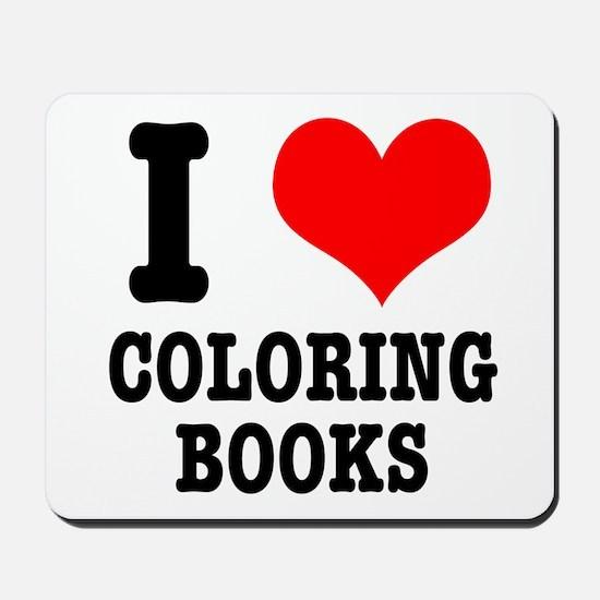 I (Heart) Love Coloring Books Mousepad