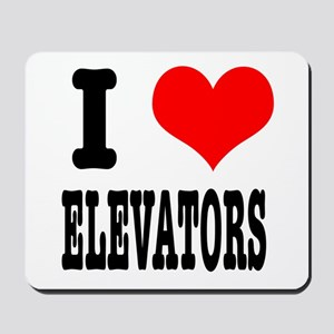 I Heart (Love) Elevators Mousepad