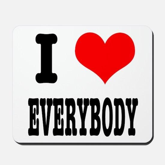 I Heart (Love) Everybody Mousepad