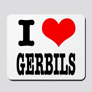 I Heart (Love) Gerbils Mousepad