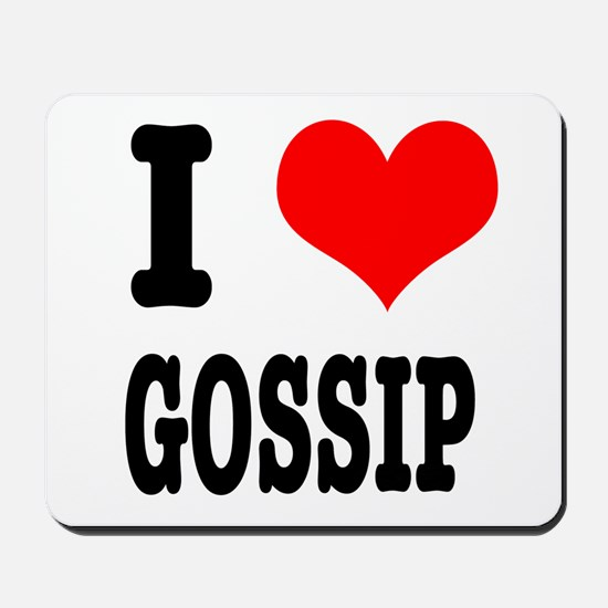 I Heart (Love) Gossip Mousepad