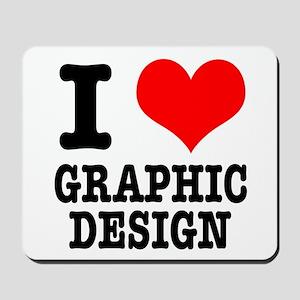 I Heart (Love) Graphic Design Mousepad