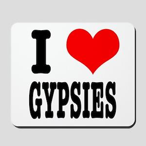 I Heart (Love) Gypsies Mousepad