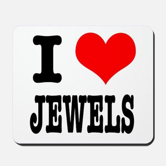 I Heart (Love) Jewels Mousepad