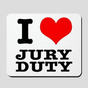 I Heart (Love) Jury Duty Mousepad