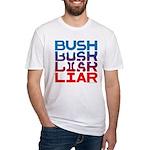 Bush...Liar Fitted T-Shirt
