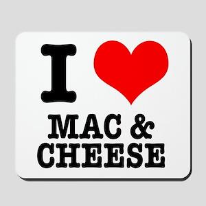 I Heart (Love) Mac & Cheese Mousepad