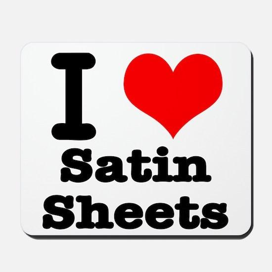 I Heart (Love) Satin Sheets Mousepad