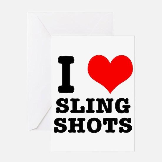 I Heart (Love) Sling Shots Greeting Card
