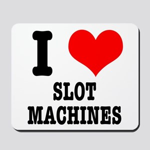 I Heart (Love) Slot Machines Mousepad