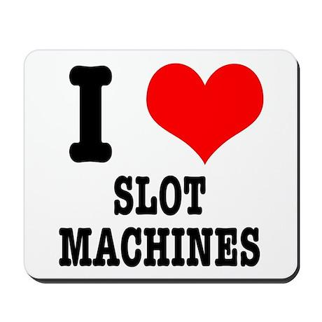 I Heart (Love) Slot Machines Mousepad