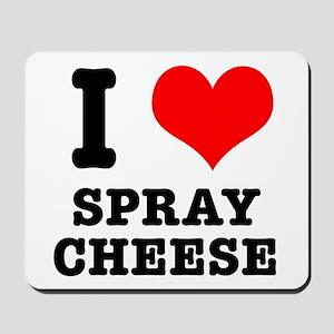 I Heart (Love) Spray Cheese Mousepad