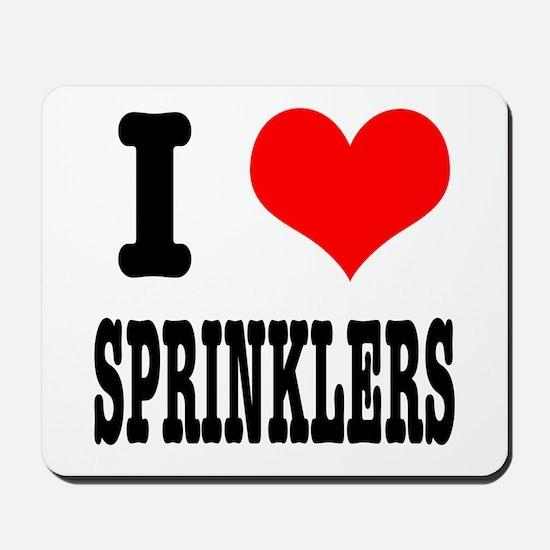 I Heart (Love) Sprinklers Mousepad