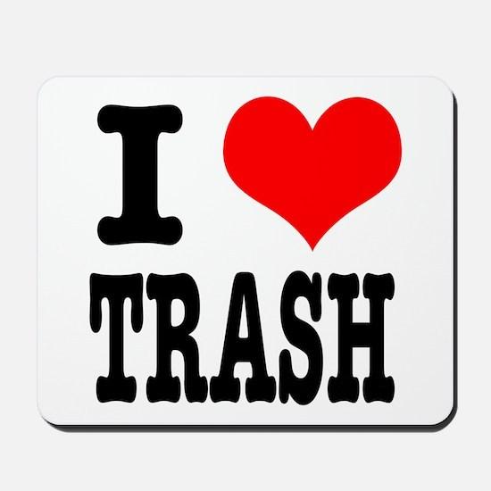 I Heart (Love) Trash Mousepad