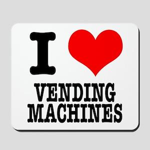 I Heart (Love) Vending Machin Mousepad