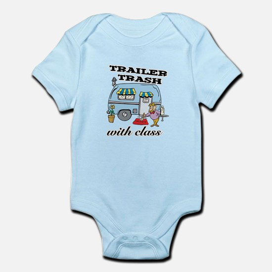 Trailer Trash with Class Infant Bodysuit