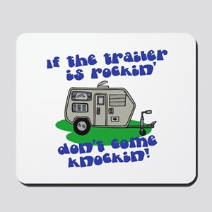 If the trailer is Rockin, Don Mousepad