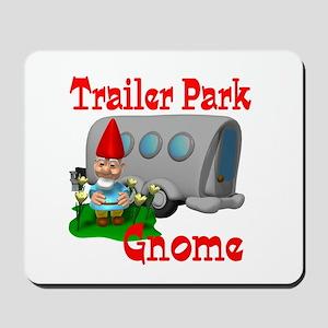 Trailer Park Gnome Mousepad