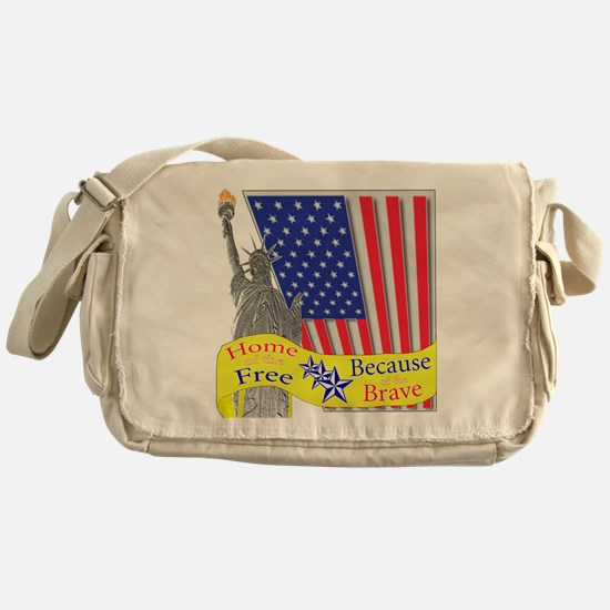 Home of the Free Because of t Messenger Bag