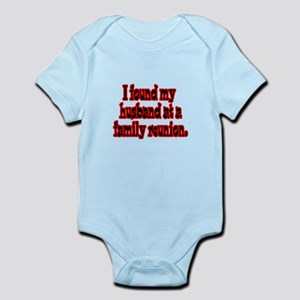 Found My Husband at Family Re Infant Bodysuit