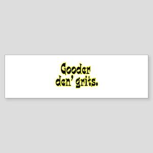 Gooder den' Grits Sticker (Bumper)