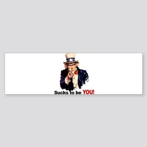 Sucks To Be You (Uncle Sam) Sticker (Bumper)