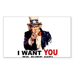 Want You To Bite Me Sticker (Rectangle 50 pk)