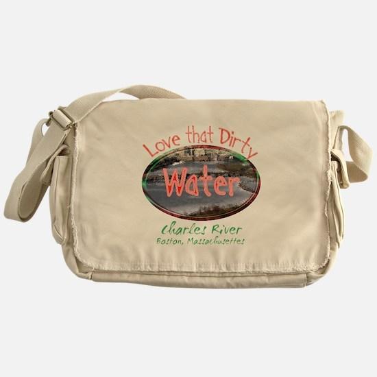 Love That Dirty Water Messenger Bag