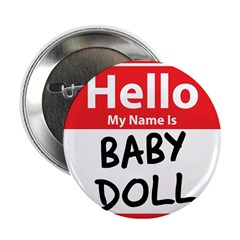 """Hello My Name is Baby Doll 2.25"""" Button (100"""
