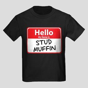Hello My Name is Stud Muffin Kids Dark T-Shirt