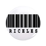 "Priceless Barcode Design 3.5"" Button (100 pac"