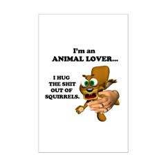 Animal Lover (Hug Shit Outta Posters