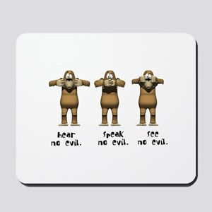 Hear No Evil Monkeys Mousepad