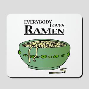 Everybody loves Ramen Mousepad