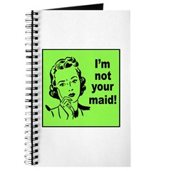 Mom's Not Your Maid Journal