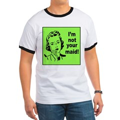 Mom's Not Your Maid (Front) T