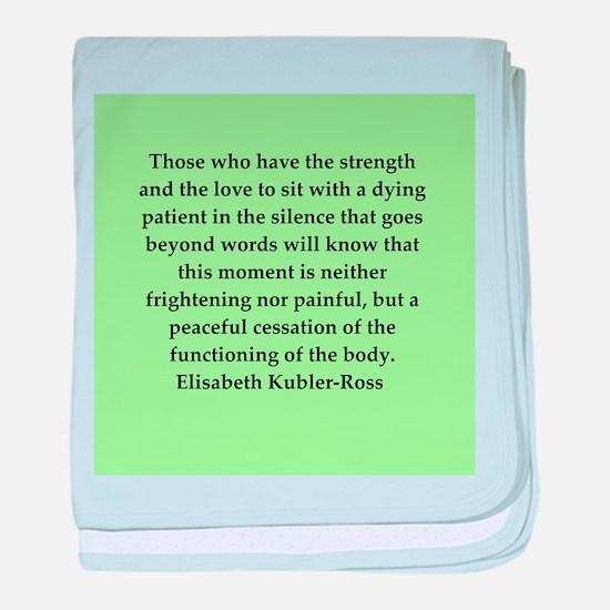 elisabeth kubler ross quotes baby blanket